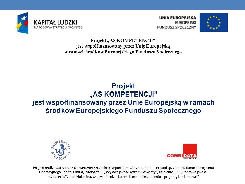 "Projekt ""AS KOMPETENCJI"