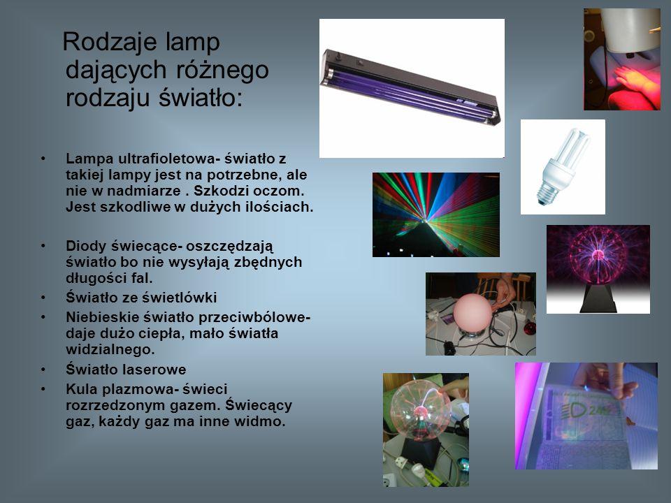 Rodzaje lamp dających różnego rodzaju światło: