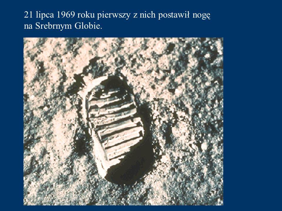 21 lipca 1969 roku pierwszy z nich postawił nogę
