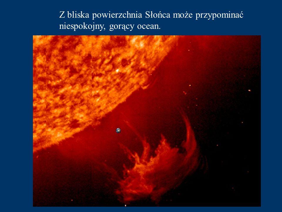Z bliska powierzchnia Słońca może przypominać niespokojny, gorący ocean.