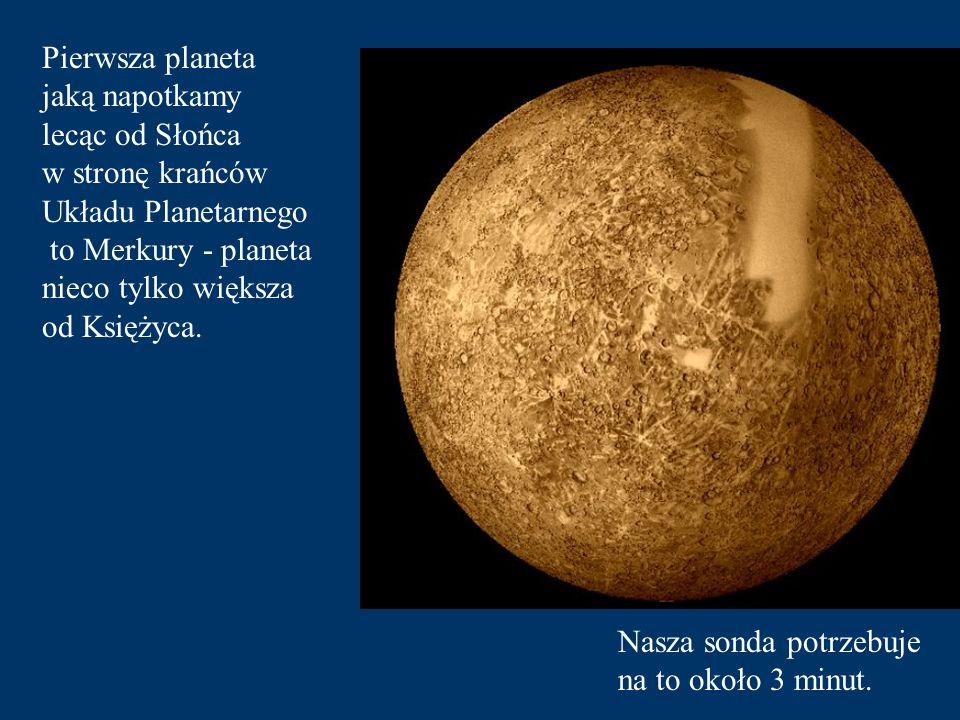 Pierwsza planeta jaką napotkamy
