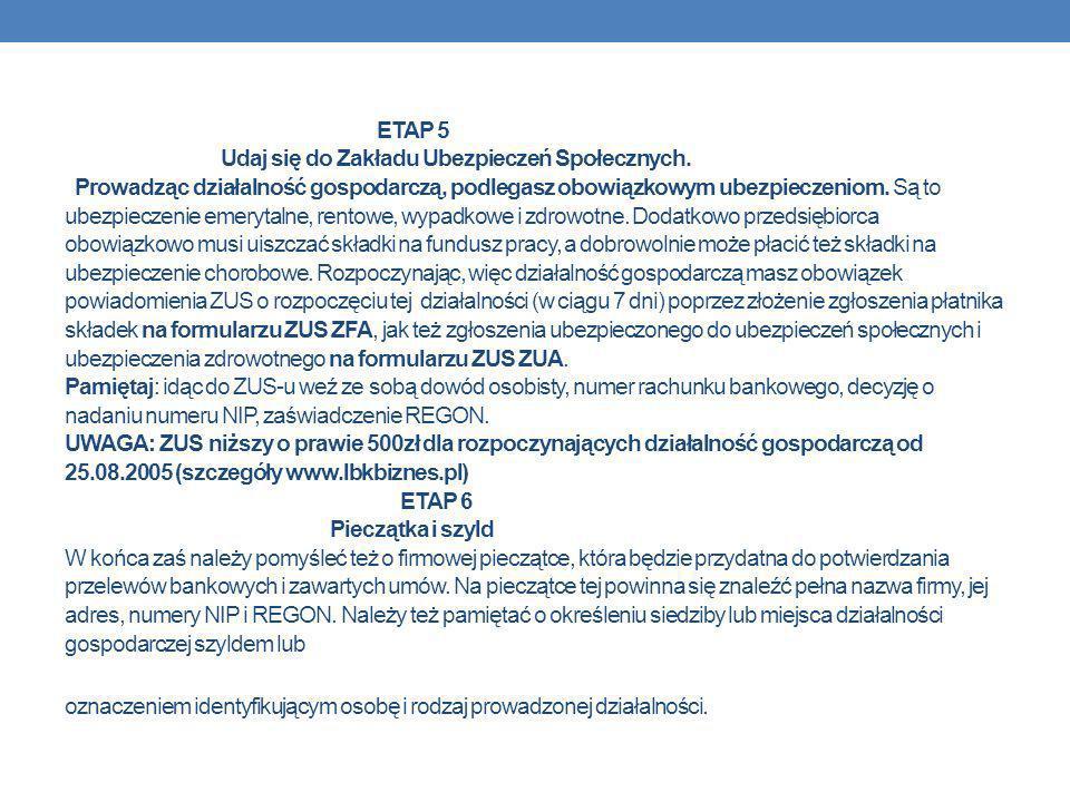 ETAP 5 Udaj się do Zakładu Ubezpieczeń Społecznych