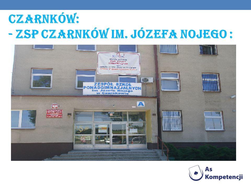 Czarnków: - Zsp Czarnków im. Józefa nojego :