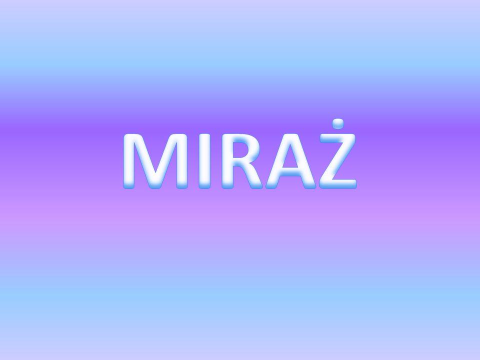 MIRAŻ