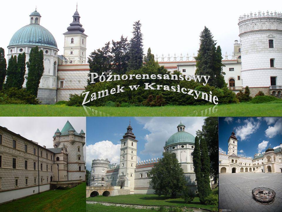 Późnorenesansowy Zamek w Krasiczynie