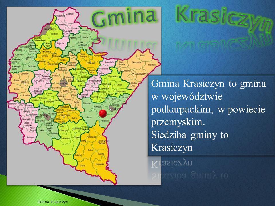 Gmina Krasiczyn Gmina Krasiczyn to gmina w województwie podkarpackim, w powiecie przemyskim. Siedziba gminy to Krasiczyn.