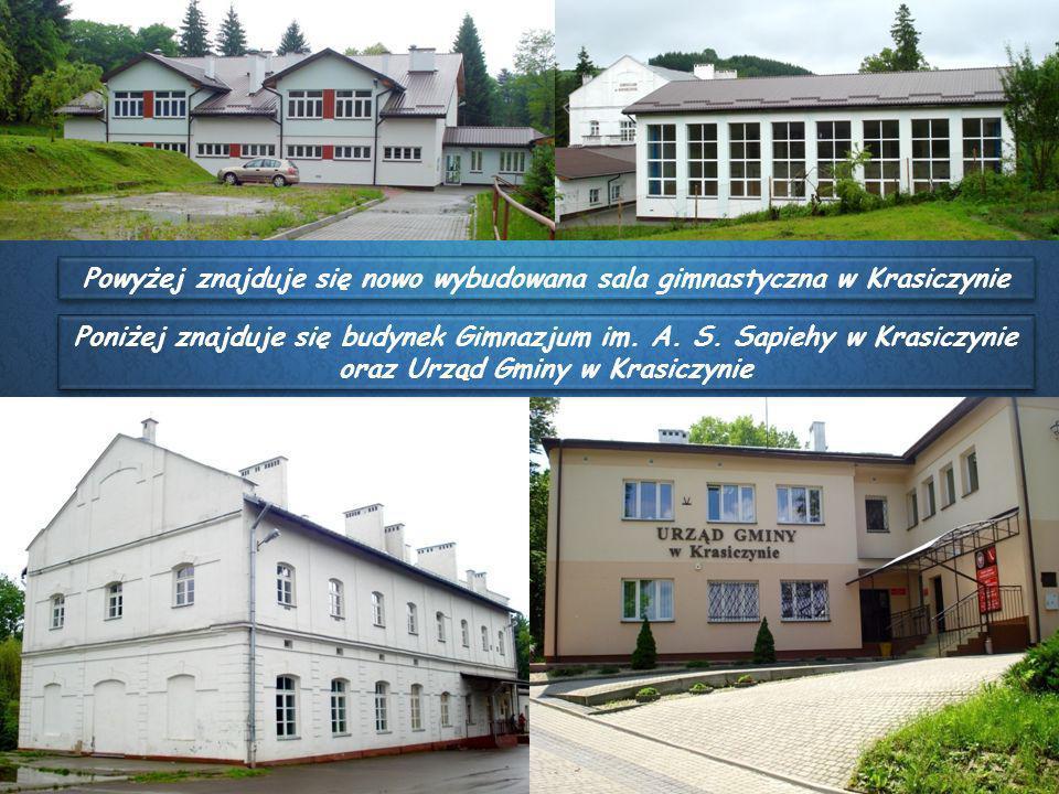 Powyżej znajduje się nowo wybudowana sala gimnastyczna w Krasiczynie