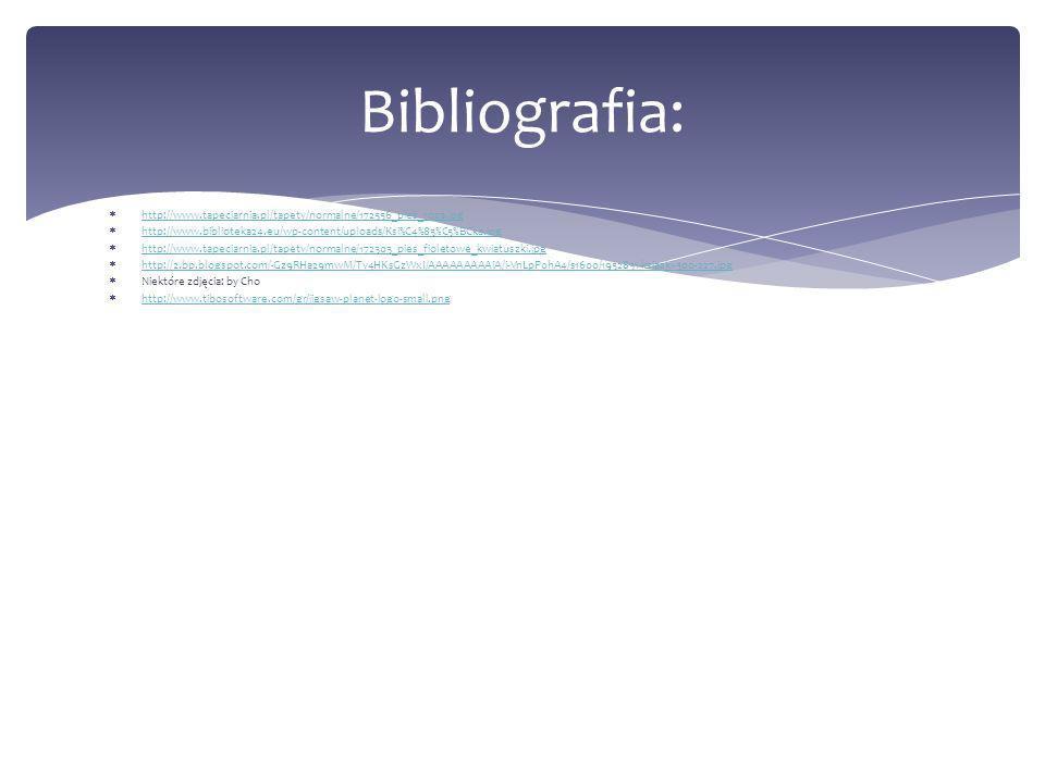 Bibliografia: http://www.tapeciarnia.pl/tapety/normalne/172556_pies_roza.jpg. http://www.biblioteka24.eu/wp-content/uploads/Ksi%C4%85%C5%BCka.jpg.