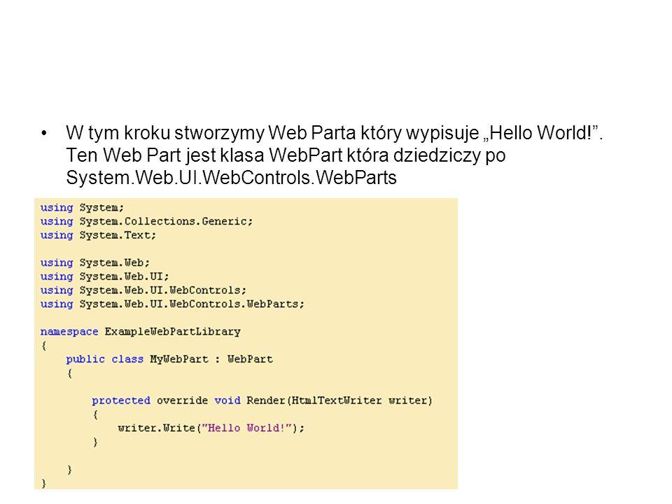 """W tym kroku stworzymy Web Parta który wypisuje """"Hello World."""