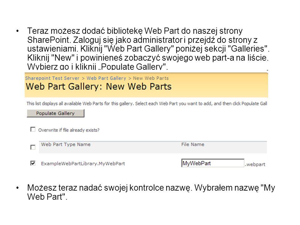 Teraz możesz dodać bibliotekę Web Part do naszej strony SharePoint