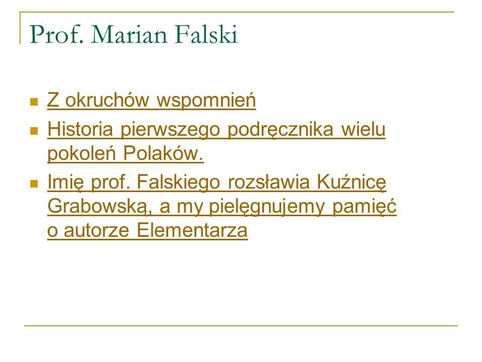Prof. Marian Falski Z okruchów wspomnień