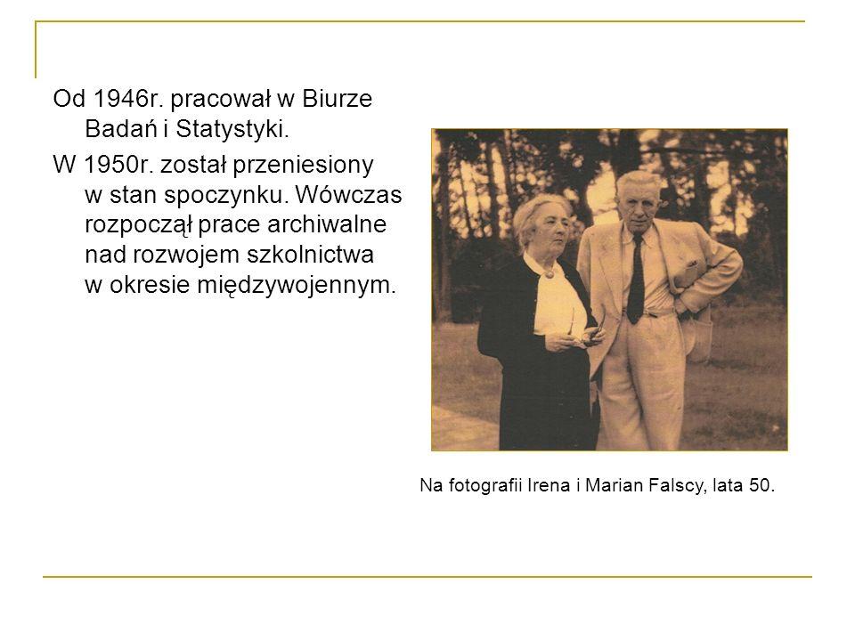 Od 1946r. pracował w Biurze Badań i Statystyki.