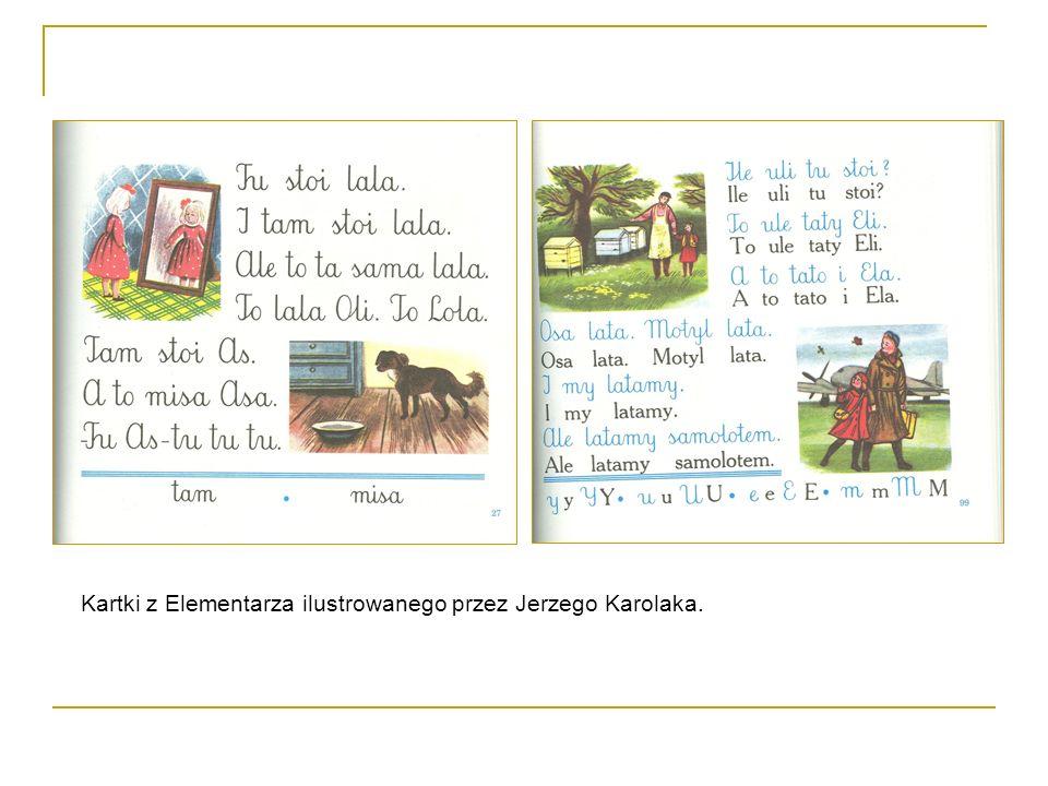 Kartki z Elementarza ilustrowanego przez Jerzego Karolaka.