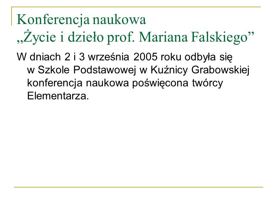 """Konferencja naukowa """"Życie i dzieło prof. Mariana Falskiego"""