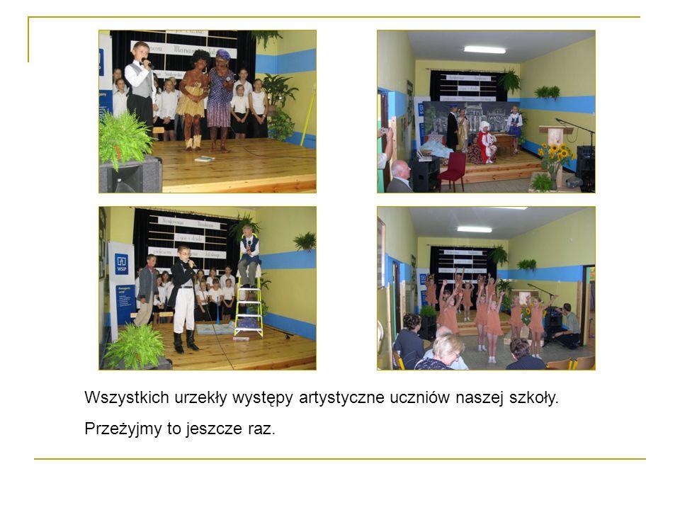Wszystkich urzekły występy artystyczne uczniów naszej szkoły.