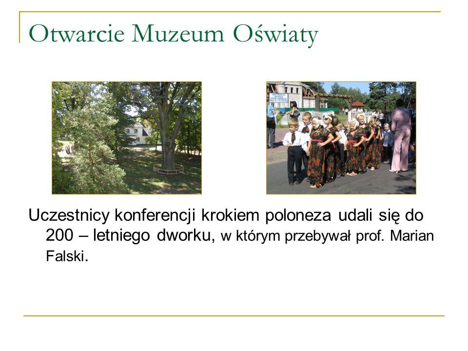 Otwarcie Muzeum Oświaty