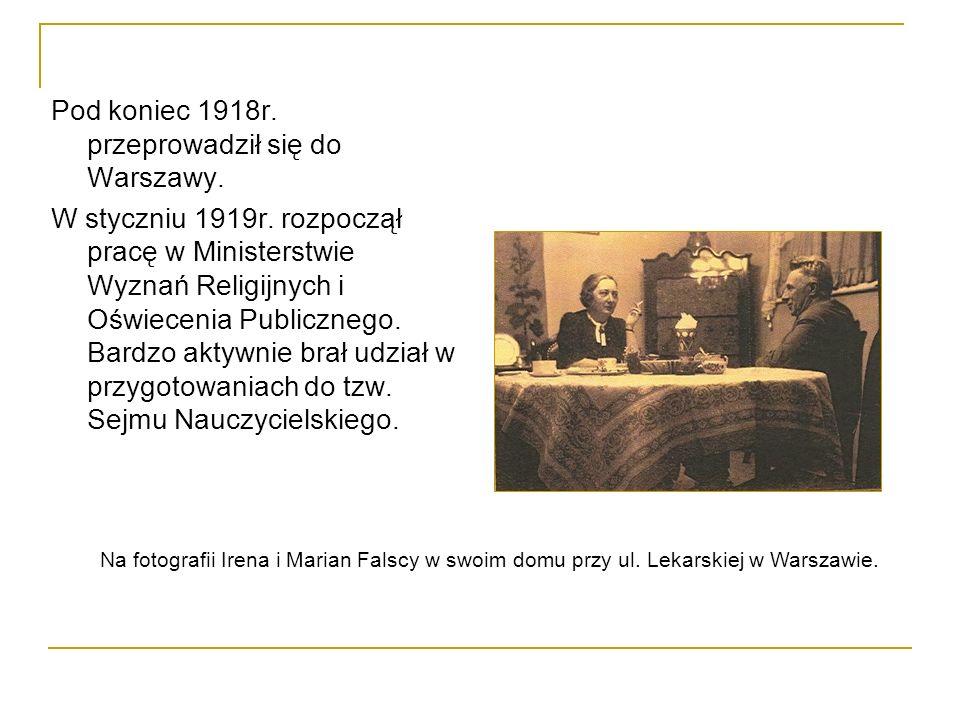 Pod koniec 1918r. przeprowadził się do Warszawy.