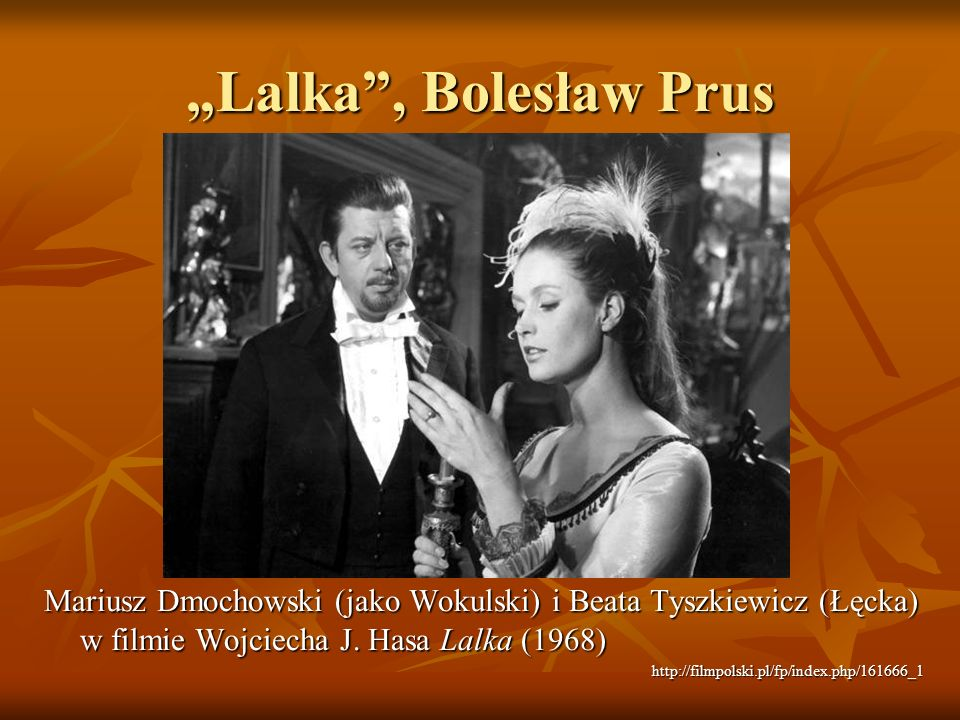 """""""Lalka , Bolesław Prus Mariusz Dmochowski (jako Wokulski) i Beata Tyszkiewicz (Łęcka) w filmie Wojciecha J. Hasa Lalka (1968)"""