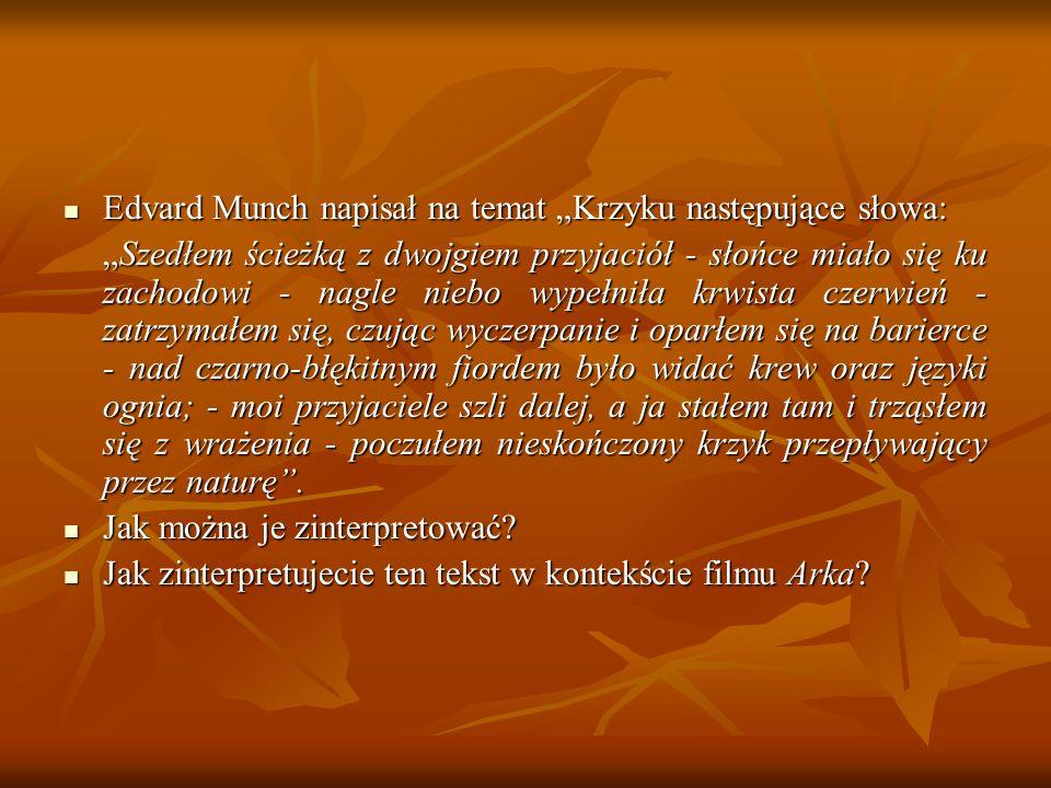 """Edvard Munch napisał na temat """"Krzyku następujące słowa:"""