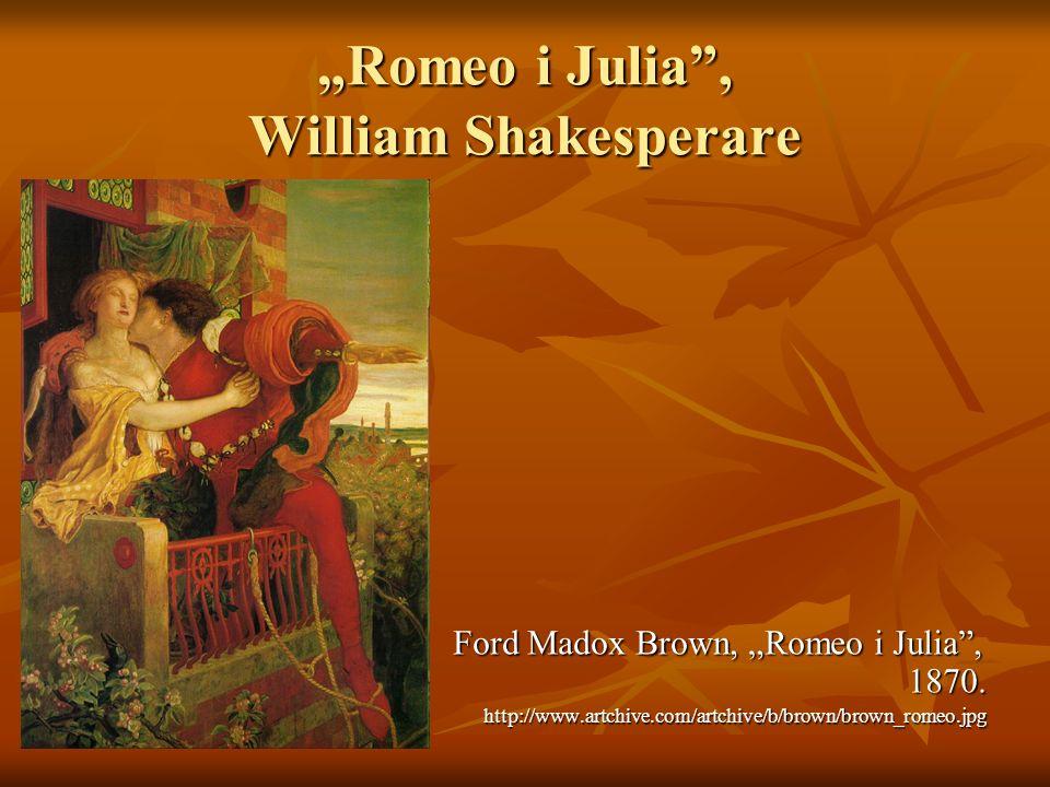"""""""Romeo i Julia , William Shakesperare"""