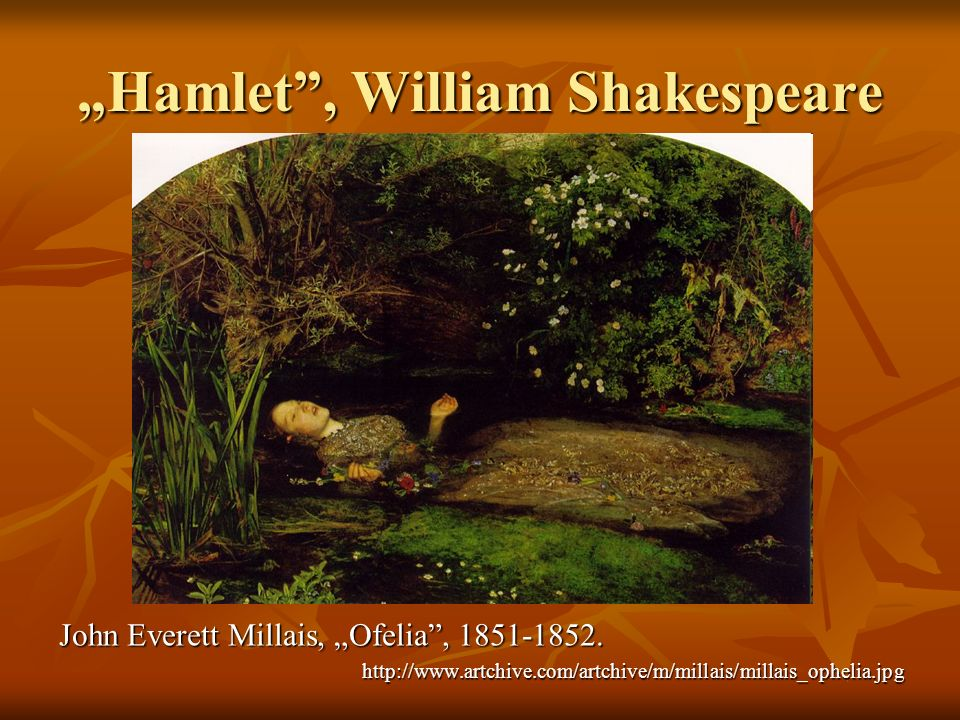 """Hamlet , William Shakespeare"