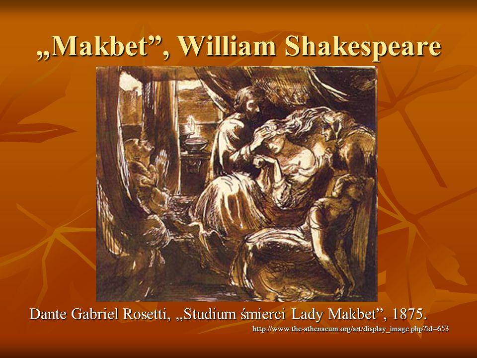 """Makbet , William Shakespeare"