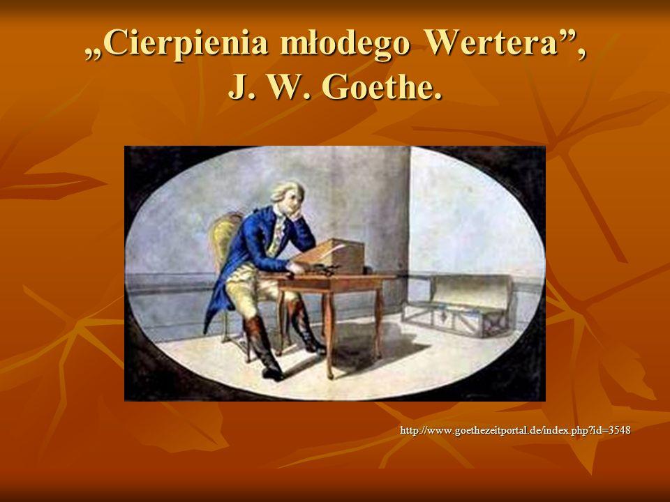 """""""Cierpienia młodego Wertera , J. W. Goethe."""