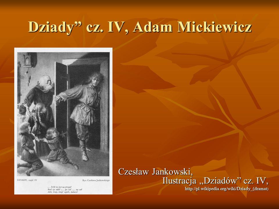 Dziady cz. IV, Adam Mickiewicz