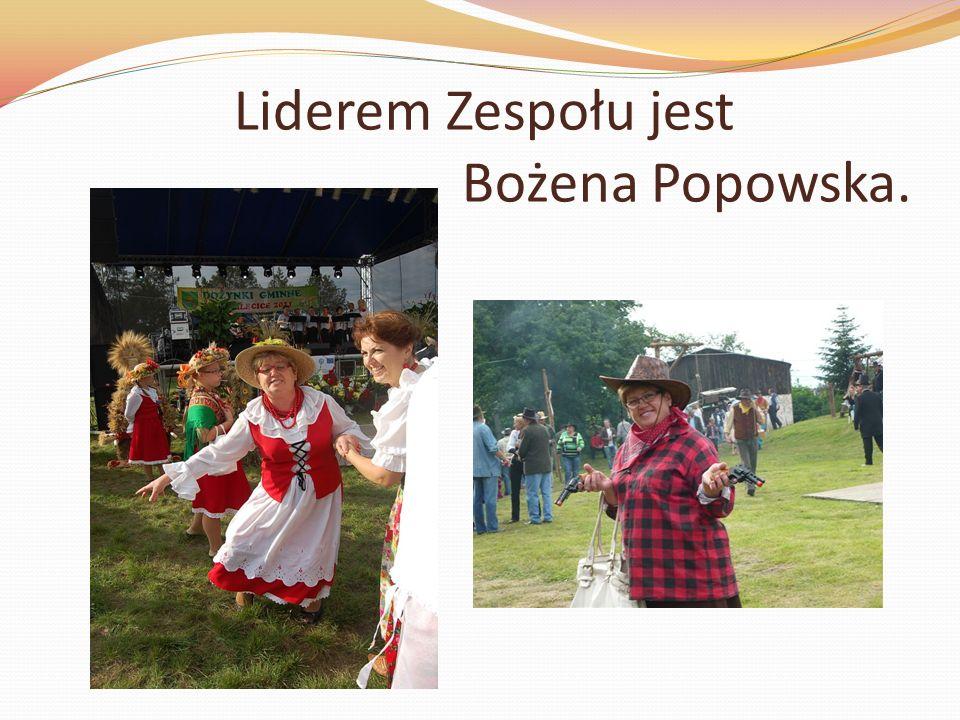 Liderem Zespołu jest Bożena Popowska.