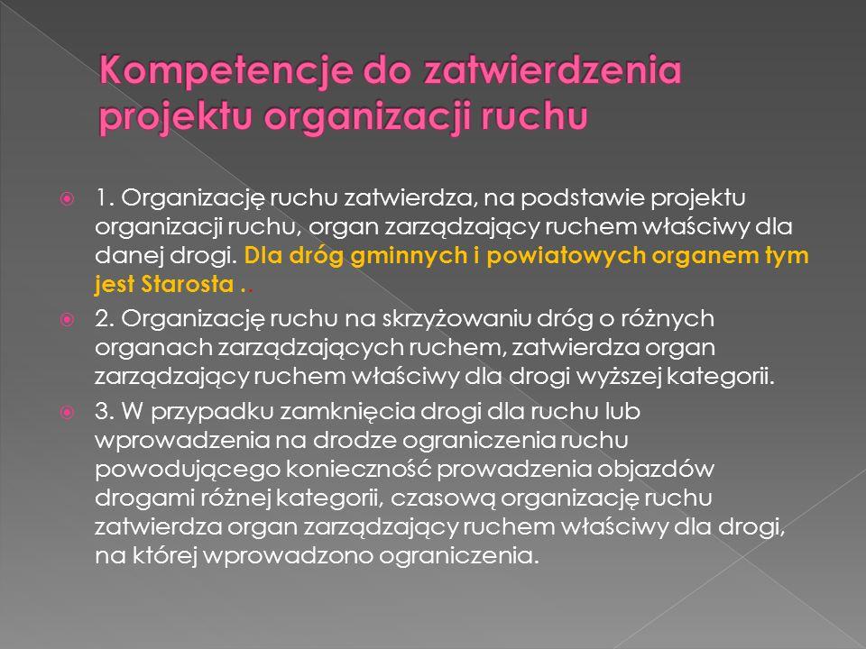 Kompetencje do zatwierdzenia projektu organizacji ruchu