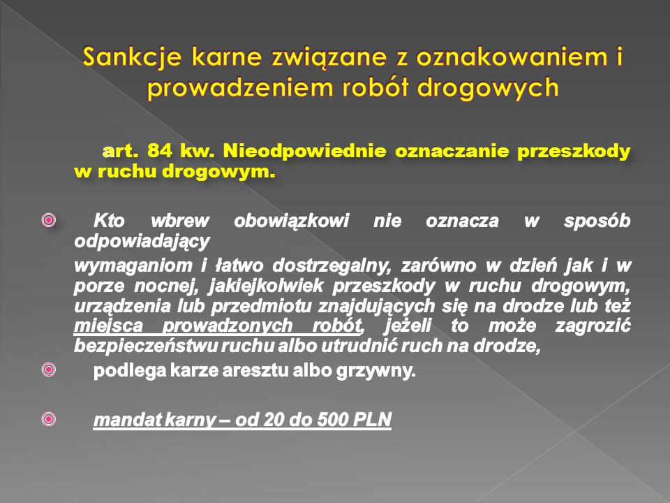 Sankcje karne związane z oznakowaniem i prowadzeniem robót drogowych