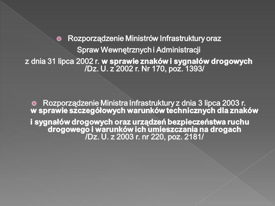 Rozporządzenie Ministrów Infrastruktury oraz