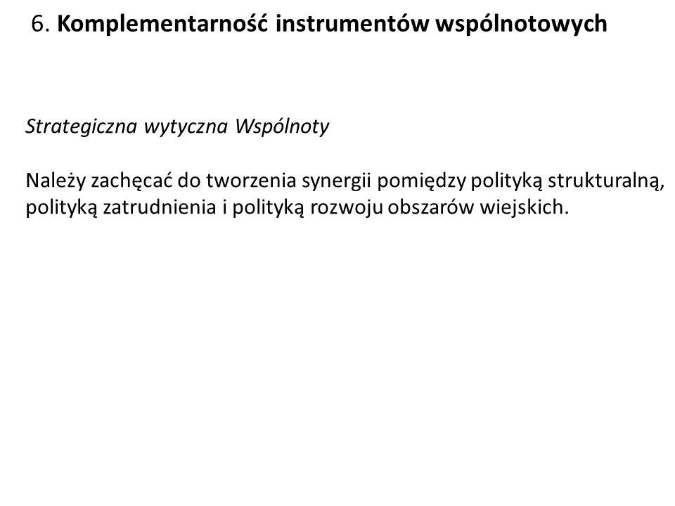 6. Komplementarność instrumentów wspólnotowych