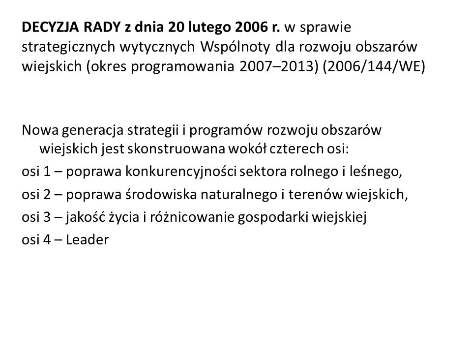 DECYZJA RADY z dnia 20 lutego 2006 r