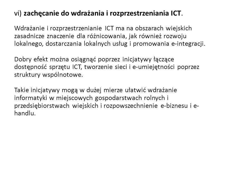 vi) zachęcanie do wdrażania i rozprzestrzeniania ICT.