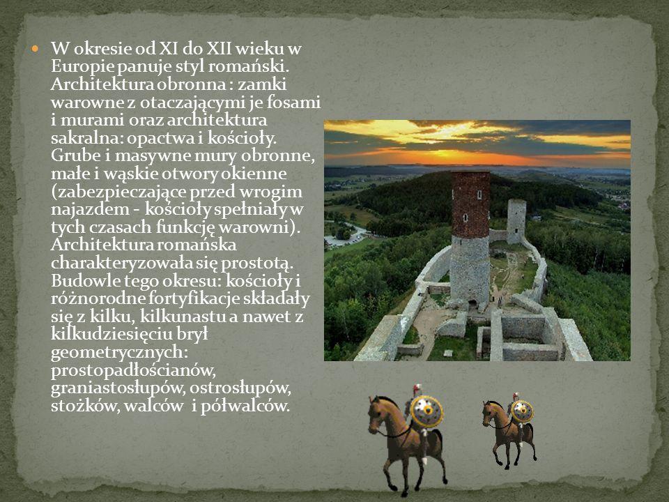 W okresie od XI do XII wieku w Europie panuje styl romański