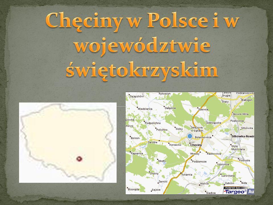 Chęciny w Polsce i w województwie świętokrzyskim
