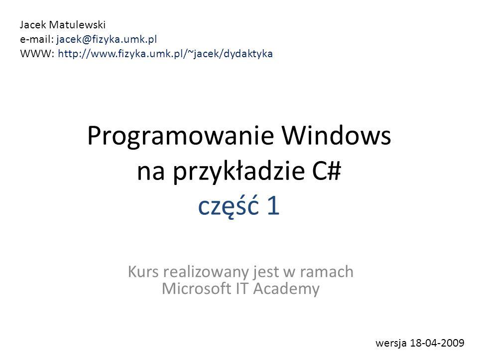 Programowanie Windows na przykładzie C# część 1