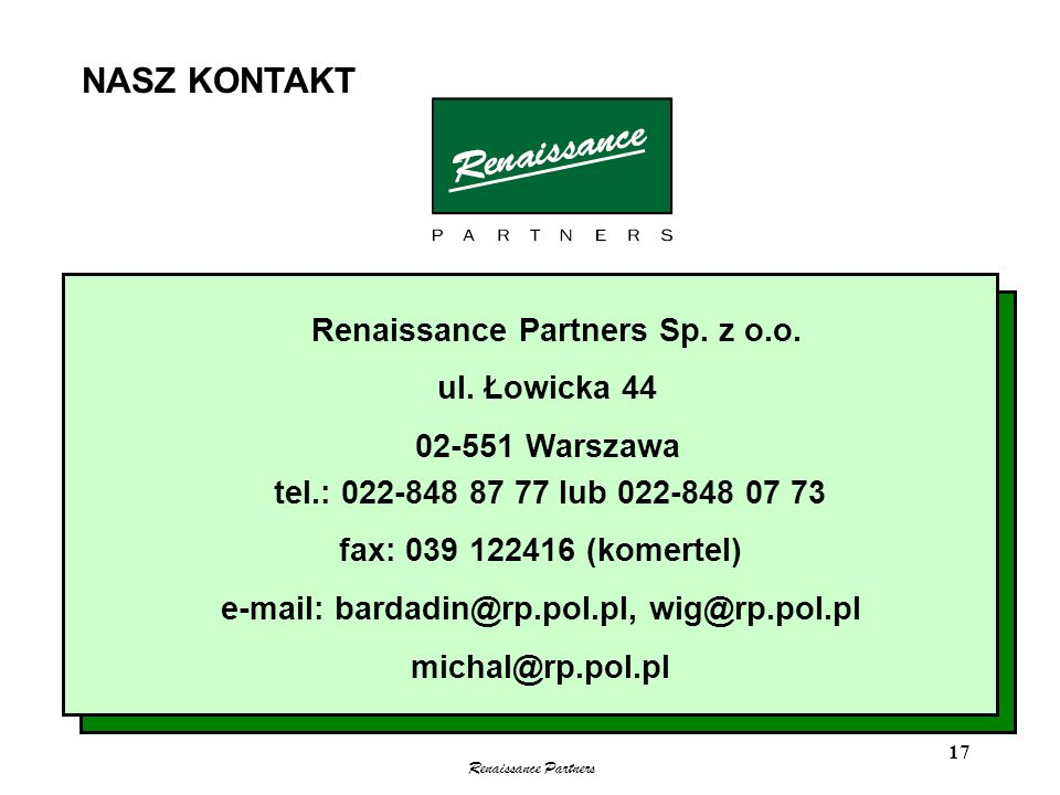 NASZ KONTAKT Renaissance Partners Sp. z o.o. ul. Łowicka 44