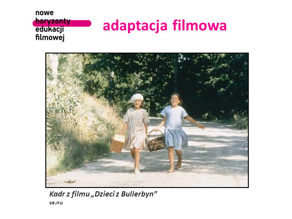 """adaptacja filmowa Kadr z filmu """"Dzieci z Bullerbyn"""