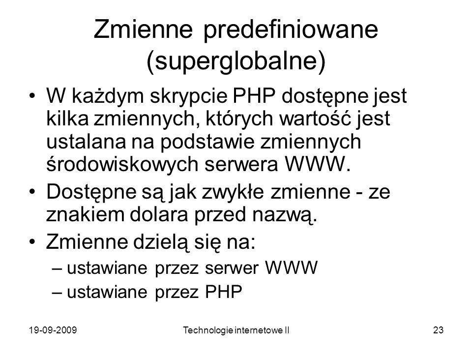 Zmienne predefiniowane (superglobalne)