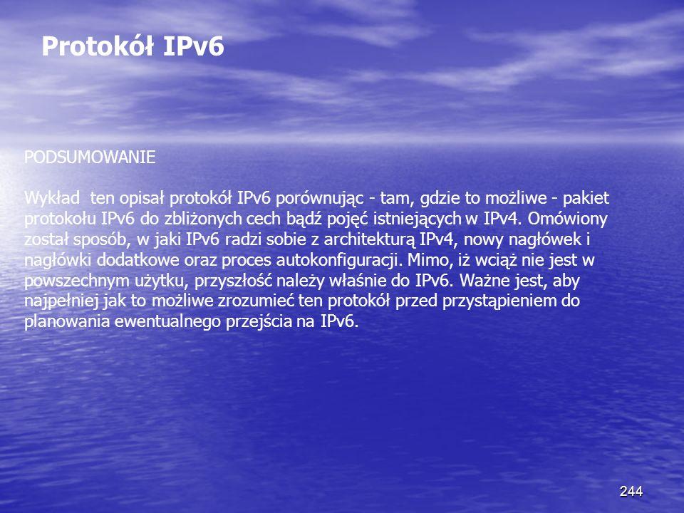 Protokół IPv6 PODSUMOWANIE