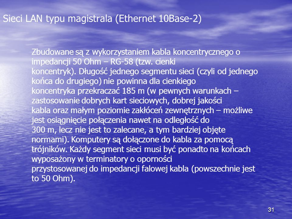 Sieci LAN typu magistrala (Ethernet 10Base-2)
