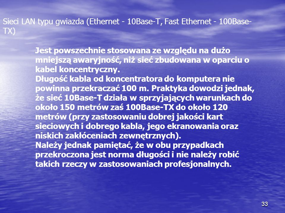 Sieci LAN typu gwiazda (Ethernet - 10Base-T, Fast Ethernet - 100Base-TX)