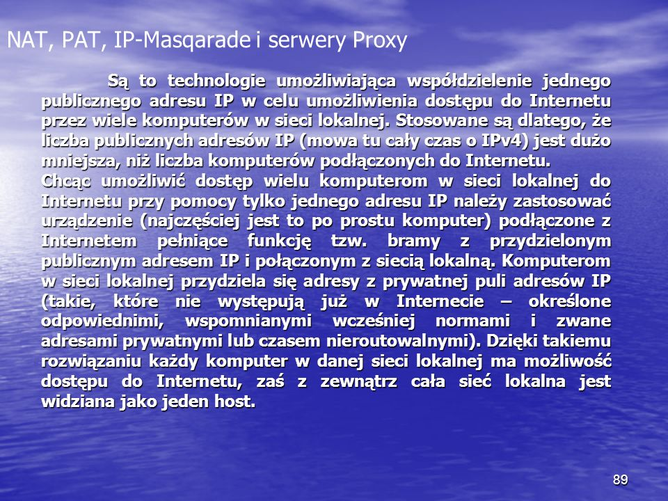 NAT, PAT, IP-Masqarade i serwery Proxy