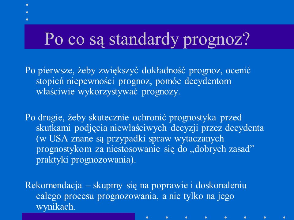 Po co są standardy prognoz