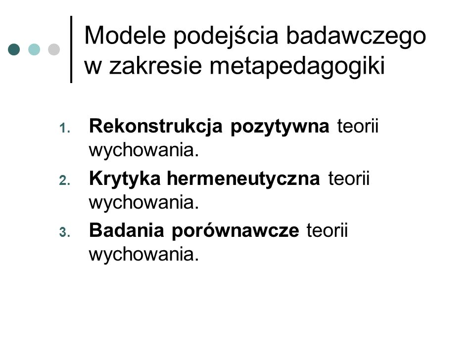 Modele podejścia badawczego w zakresie metapedagogiki