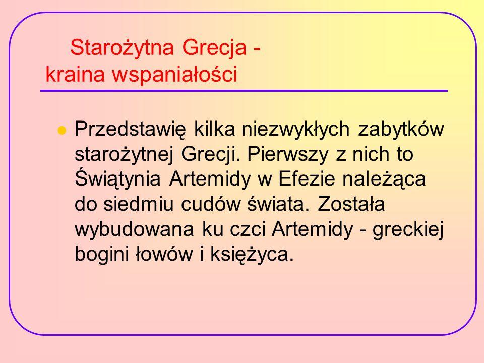 Starożytna Grecja - kraina wspaniałości