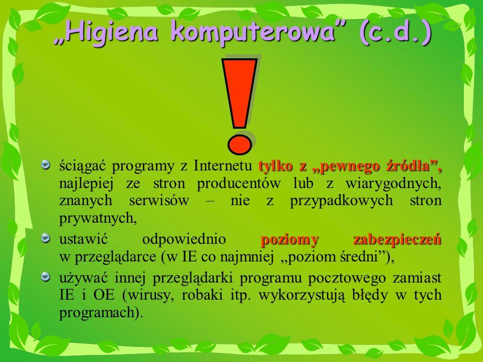 """Higiena komputerowa (c.d.)"