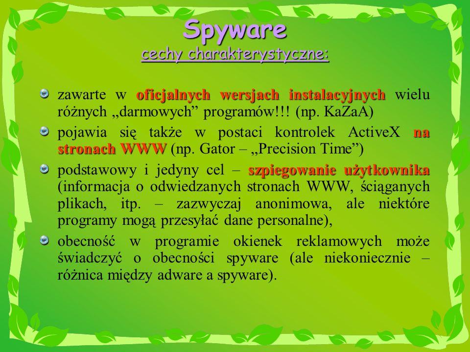 Spyware cechy charakterystyczne: